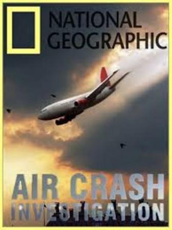 Расследования авиакатастроф / Air Crash Investigation / сезон 17 (2017) National Geographic